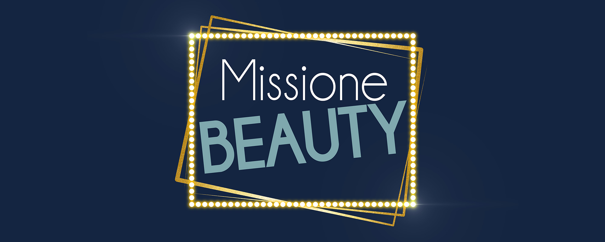 Missione Beauty